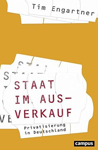 Staat im Ausverkauf: Privatisierung in Deutschland
