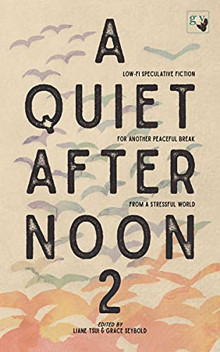 A Quiet Afternoon 2: For another peaceful break from a stressful world (English Edition)