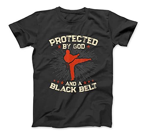 Mens Protected by God & a Black Belt...
