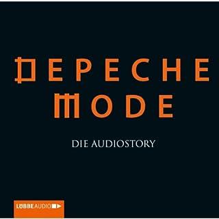 Depeche Mode     Die Audiostory              Autor:                                                                                                                                 Thomas Bleskin                               Sprecher:                                                                                                                                 Thomas Bleskin                      Spieldauer: 2 Std. und 18 Min.     14 Bewertungen     Gesamt 4,3