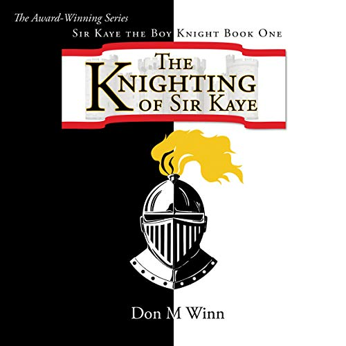 Sir Kaye the Boy Knight Book 1 audiobook cover art