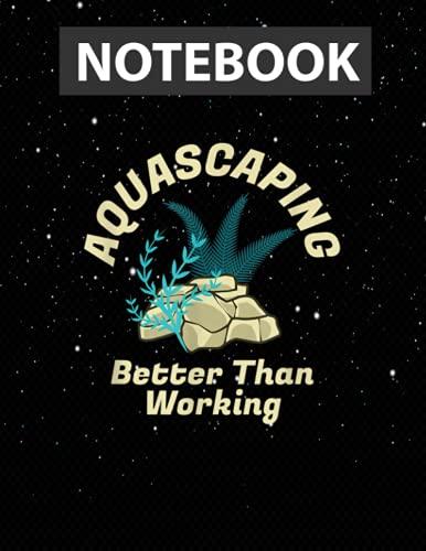 Aquascaping Aquascaper Planted Aquarium Aquatic Gardener Notebook Jounal Lined / 130 Pages / Large 8.5''x11''