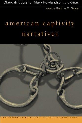 American Captivity Narratives (New Riverside Editions)
