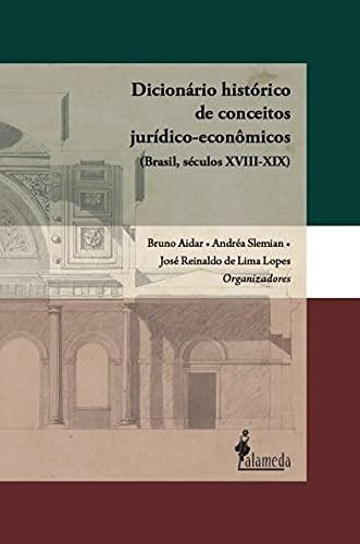 Dicionário Histórico de Conceitos Jurídicos-econômicos