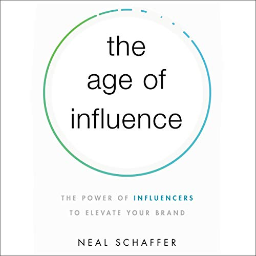 The Age of Influence audiobook cover art