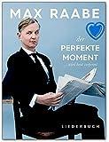 Max Raabe: Der perfekte Moment wird heut verpennt - Liederbuch mit bunter herzförmiger Notenklammer