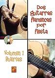 Dos guitarras flamencas por fiesta - Bulerías (Volumen 1) - 1 Libro + 1 CD