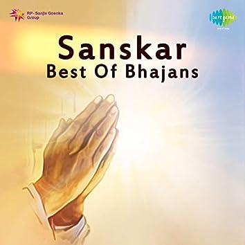 Sanskar Best of Bhajans