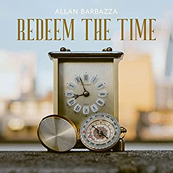 Redeem the Time (feat. Beth Porch)