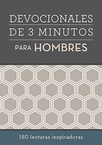 Devocionales de 3 Minutos Para Hombres: 180 Lecturas Inspiradoras