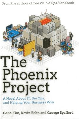The Phoenix Project( A Novel about IT DevOps and Helping Your Business Win)[PHOENIX PROJECT][Hardcover]