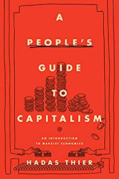 A People s Guide to Capitalism  An Introduction to Marxist Economics