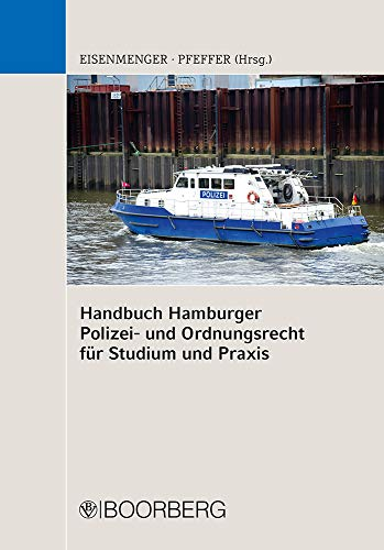 Handbuch Hamburger Polizei- und Ordnungsrecht: für Studium und Praxis