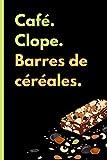 Café. Clope. Barres de céréales. : mon carnet de recettes maison de barres de céréales et barras chocolatées