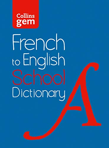 French to English (One Way) School Gem Dictionary: One way translation tool for Kindle (Collins School Dictionaries) (French Edition)