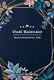 Studi-Kalender – Sommersemester 2021: Studienplaner, Terminkalender und Semesterübersicht von...