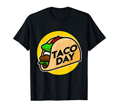 Da de los tacos para las fiestas de los tacos - Taco Camiseta