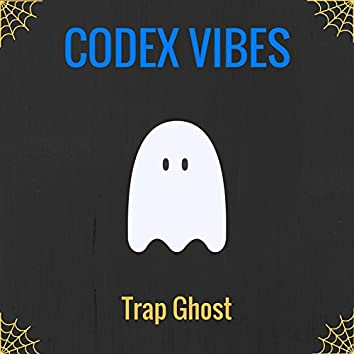 Trap Ghost