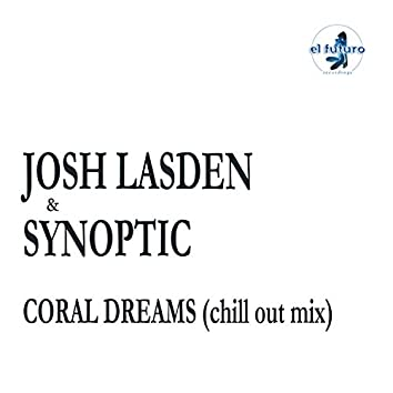 Coral Dreams (Chill Out Mix)