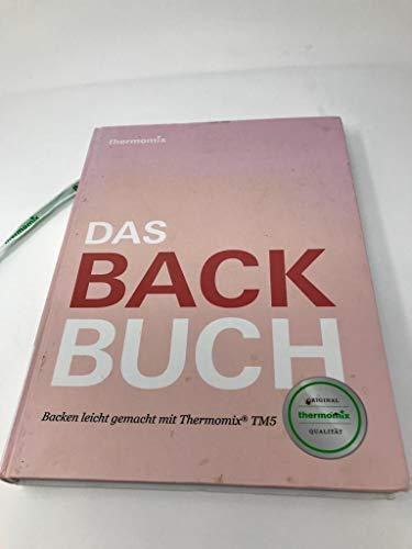 Original Vorwerk Buch Rezeptbuch Backbuch Das Backbuch Backen leicht gemacht mit Thermomix TM5