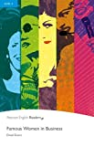 Famous Women in Business: Famous Women in Business (Pearson English Graded Readers)