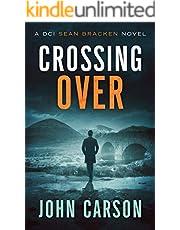 Crossing Over: A DCI Sean Bracken Scottish Crime Novel (A DCI Sean Bracken Crime Thriller Book 3)