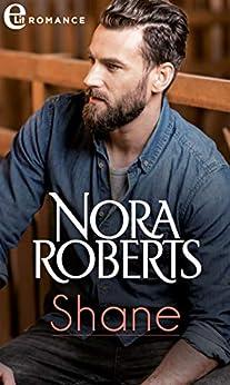 Shane (eLit) (Mackade Brothers Vol. 4) di [Nora Roberts]
