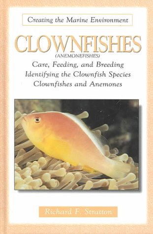 Clownfishes (Creating the Marine Environment)