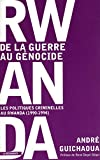 Rwanda - De la guerre au génocide