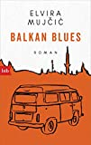 Balkan Blues: Roman