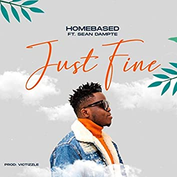 Just Fine (feat. Sean Dampte)