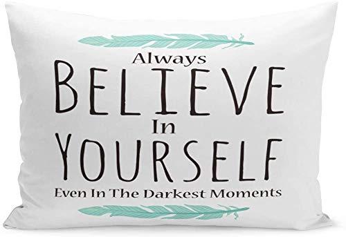 Funda de cojín con texto en inglés «Believe in Yourself positivo con mensaje de amor estadounidense», funda de cojín lumbar para sofá, cama, coche, 12 x 20 cm
