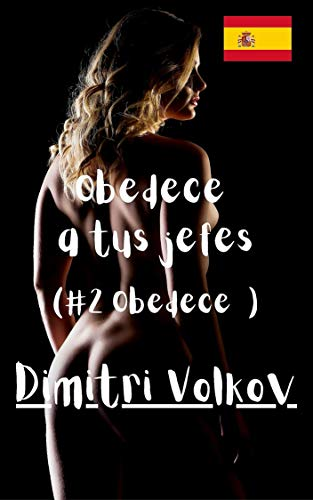Obedece a tus jefes de Dimitri Volkov