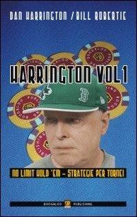 Harrington vol. 1 - Strategie per le fasi iniziali dei torni no limit