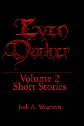 Even DarkerI II: The Stories