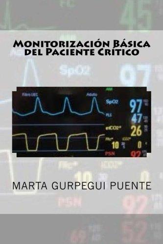 Monitorizacion Basica del Paciente Critico