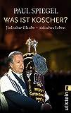Was ist koscher?: Jüdischer Glaube - jüdisches Leben (0)