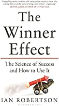 The Winner Effect: The Science of Success and How to Use It
