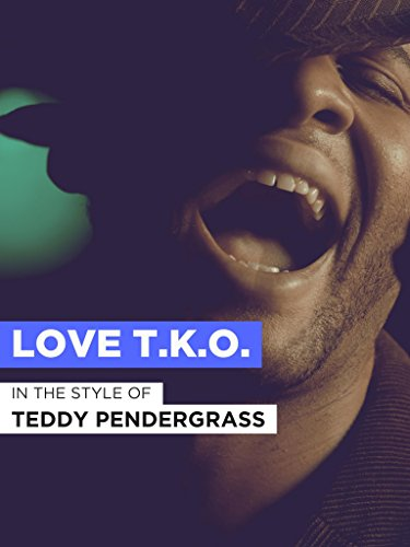 Love T.K.O. im Stil von