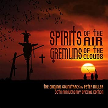 Spirits Of The Air, Gremlins Of The Clouds (Original Motion Picture Soundtrack)