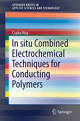 In situ Combined Electrochemical Techniques for Conducting Polymers