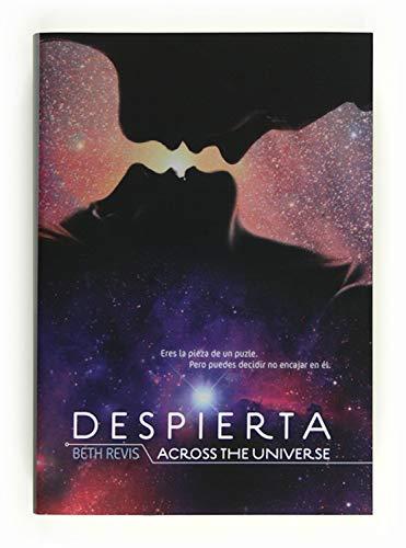 Despierta: Across the Universe (Saga Despierta nº 1)