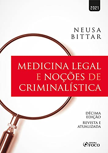 Medicina legal e noções de criminalística: revista e atualizada