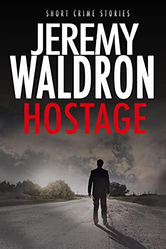 HOSTAGE (Short Crime Stories) (English Edition)