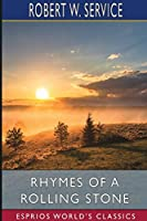 Rhymes of a Rolling Stone (Esprios Classics)
