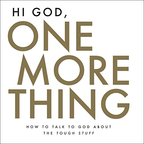 Hi God, One More Thing audiobook cover art
