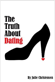 The Truth About Dating (The Quinn Malone series Book 1)