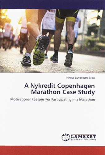A Nykredit Copenhagen Marathon Case Study: Motivational Reasons For Participating in a Marathon