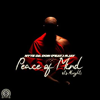 Peace of Mind (It's Alright)