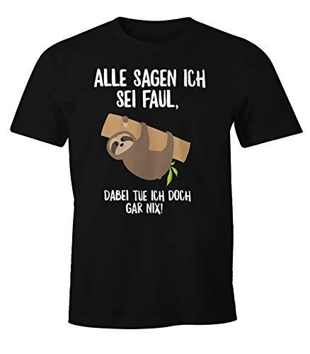 MoonWorks Faultier Herren T-Shirt Alle Sagen ich sei faul, dabei tue ich doch gar nix! Fun-Shirt schwarz L